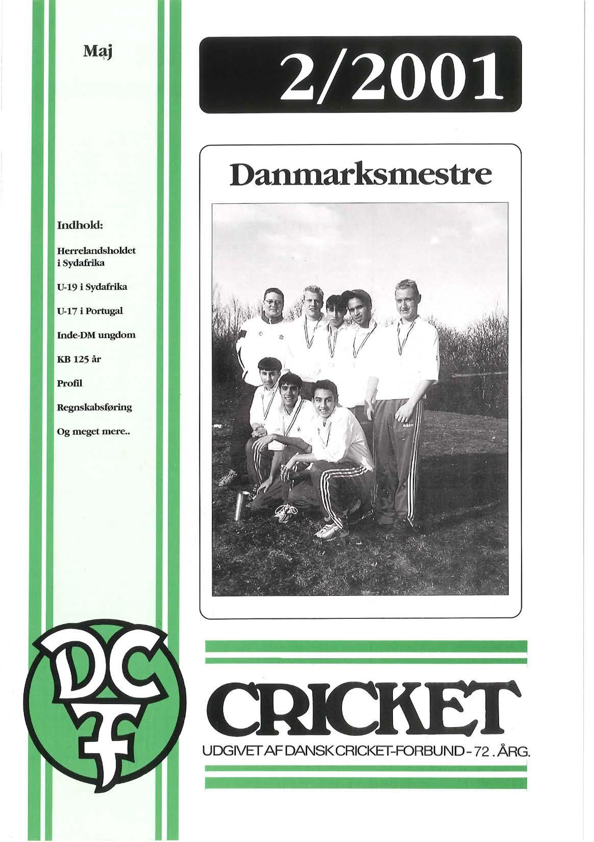 Dansk Cricket 2001-2